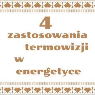 Zastosowanie termowizji w energetyce
