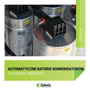 Automatyczne baterie kondensatorów – wszystko, co musisz o nich wiedzieć