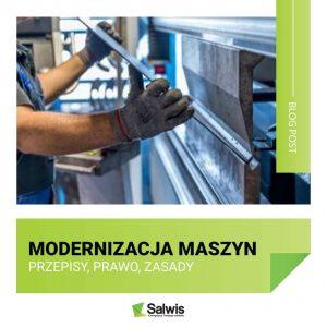 Modernizacja maszyn – przepisy, prawo, zasady